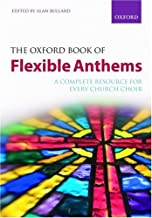 The Oxford Book of Flexible Anthems: Paperback