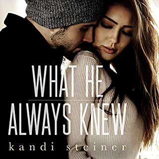 What He Always Knew audiobook cover art