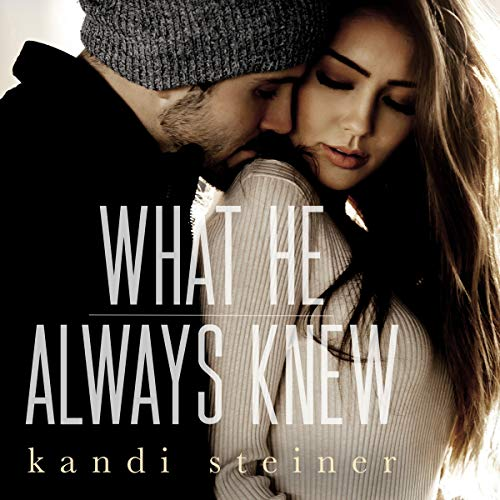 Page de couverture de What He Always Knew