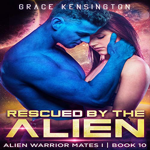Rescued by the Alien Titelbild