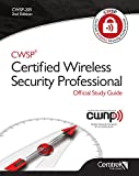 CWSP® Certified Wireless Security Professional Official Study Guide- Second Edition