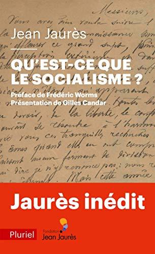 Qu'est-ce que le socialisme ?: Une leçon de philosophie (Pluriel)