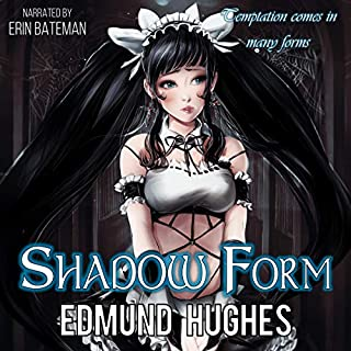 Shadow Form     Dark Impulse, Book 2              Written by:                                                                                                                                 Edmund Hughes                               Narrated by:                                                                                                                                 Erin Bateman                      Length: 6 hrs and 35 mins     5 ratings     Overall 4.2