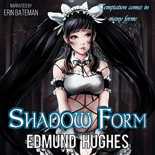 Shadow Form     Dark Impulse, Book 2              By:                                                                                                                                 Edmund Hughes                               Narrated by:                                                                                                                                 Erin Bateman                      Length: 6 hrs and 35 mins     11 ratings     Overall 4.4