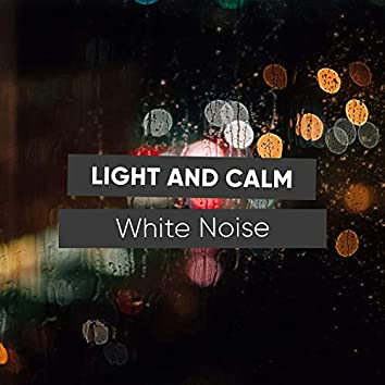 Light and Calm White Noise, Vol. 1