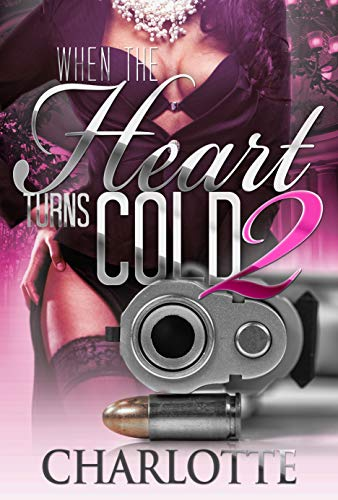 When the Heart Turns Cold 2 (Lady Ice)