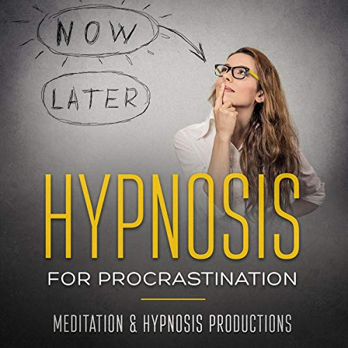 Hypnosis for Procrastination: Build Self-Discipline, Increase Productivity and Overcome Procrastination Titelbild