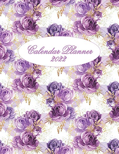 2022 Calendar Planner: Calendar Book and Daily, Weekly, Monthly Planner for 2022, Agenda, Organizer, Journal with Purple Rose Floral Cover