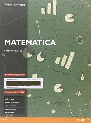 Matematica. Ediz. Mylab. Con aggiornamento online