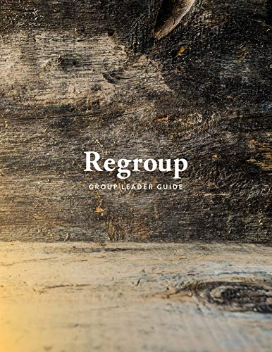 Regroup: Group Leader Guide