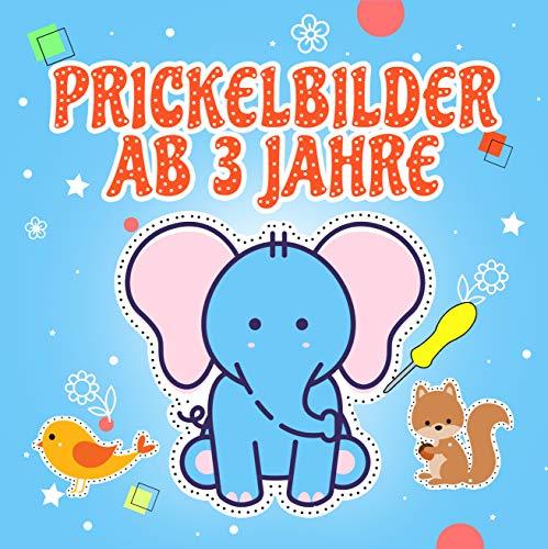 Prickelbilder ab 3 Jahre: Lustiges Prickel Block für Mädchen und Jungen - Malen, Prickeln und Ausschneiden – Die ersten Bastelversuche