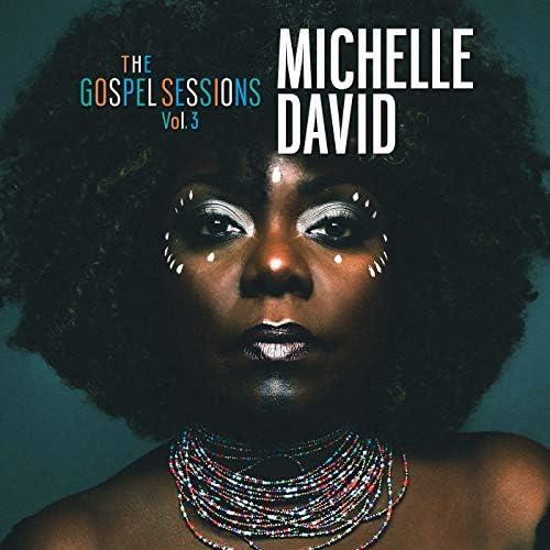 The Gospel Sessions & Michelle David