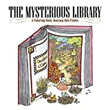 The Mysterious Library - A Coloring Book Journey into Fables