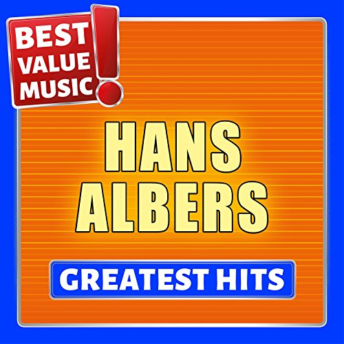 Hans Albers - Greatest Hits (Best Value Music)