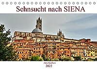 Sehnsucht nach SIENA (Tischkalender 2022 DIN A5 quer): Die Traumstadt im Herzen der Toskana (Monatskalender, 14 Seiten )