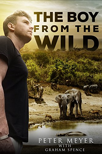 The Boy From The Wild by Peter Meyer & Graham Spence ebook deal