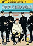 ARSENE LUPIN N°6 - VICTOR DE LA BRIGADE MONDAINE