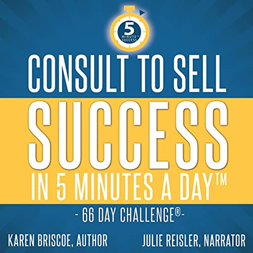 Consult to Sell Audiobook By Karen Briscoe cover art