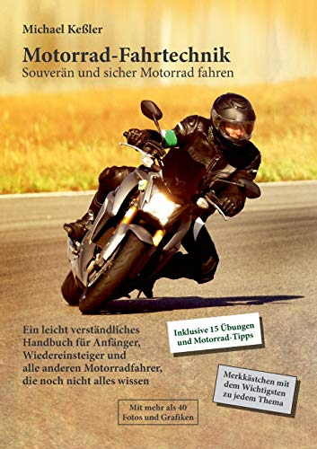 Motorrad-Fahrtechnik: Souverän und sicher Motorrad fahren