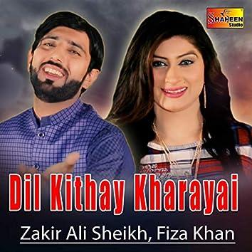 Dil Kithay Kharayai - Single