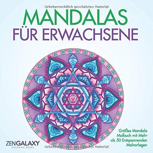 Mandalas für Erwachsene: Großes Mandala Malbuch mit Mehr als 50 Entspannenden Malvorlagen