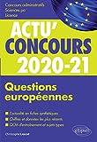 Questions européennes 2020-2021 - Cours et QCM (Actu' Concours) - Format Kindle - 19,99 €