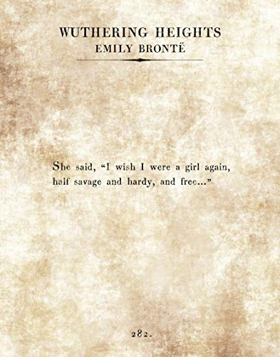 Emily Bronte – Wuthering Heights – Savage, Hardy, Free – 11 x 14 páginas de livro de tipografia sem moldura – Ótimo presente para amantes de livros e bibliotecários