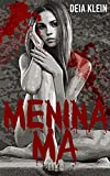 Menina Má (Portuguese Edition)