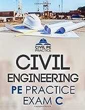 Civil Engineering PE Practice Exam C