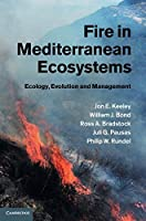 Fire in Mediterranean Ecosystems: Ecology, Evolution and Management by Professor Jon E. Keeley William J. Bond Ross A. Bradstock Juli G. Pausas Philip W. Rundel(2011-12-30)