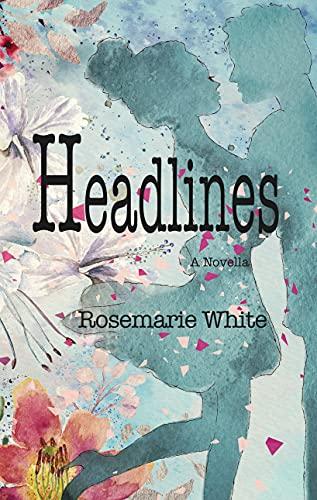 Headlines: A Novella (English Edition)
