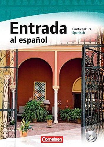 Perspectivas ¡Ya! - Aktuelle Ausgabe: Entrada al español - Einstiegskurs Spanisch: Kursbuch mit Audio-CD (Perspectivas ¡Ya! - Spanisch für Erwachsene / Aktuelle Ausgabe)