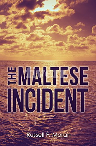 Book: The Maltese Incident - A Novel of Time Travel (The Harry and Meg Series Book 1) by Russell F. Moran