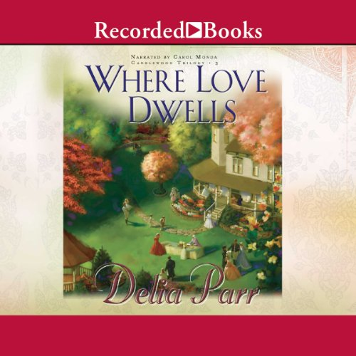 Where Love Dwells audiobook cover art