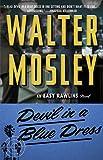 Devil in a Blue Dress: An Easy Rawlins Novel
