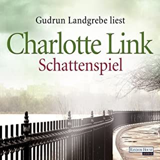 Schattenspiel                   By:                                                                                                                                 Charlotte Link                               Narrated by:                                                                                                                                 Gudrun Landgrebe                      Length: 9 hrs and 47 mins     Not rated yet     Overall 0.0