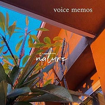 voice memos: nature
