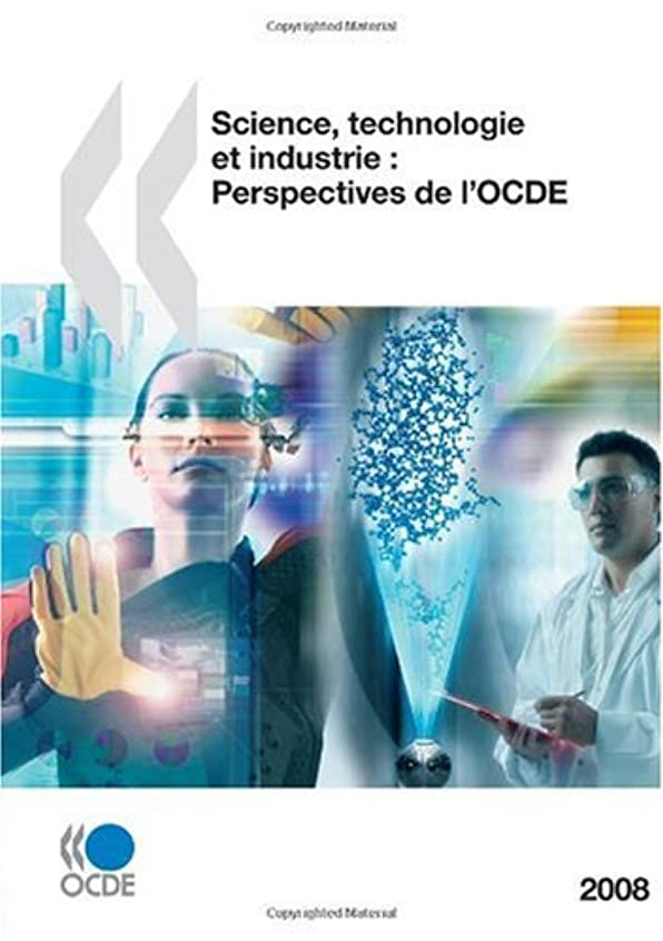 サンプルシルエットレプリカScience, Technologie Et Industrie: Perspectives de L'Ocde 2008