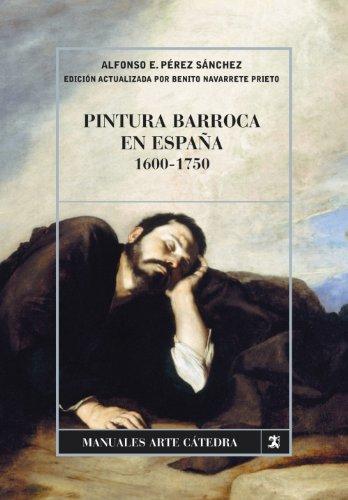 Pintura barroca en España, 1600-1750 (Manuales Arte Cátedr