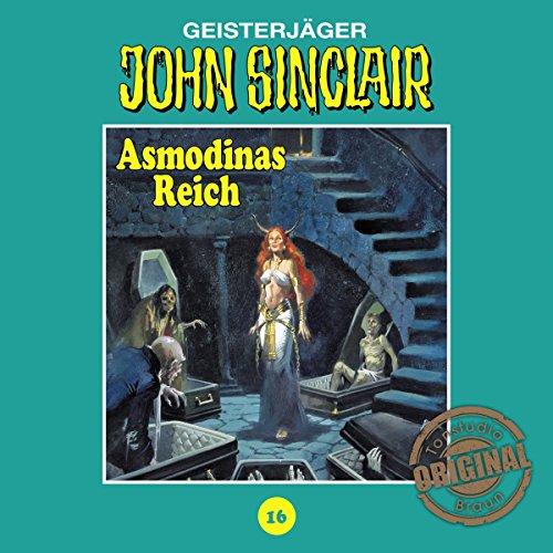 Asmodinas Reich - Teil 2 (John Sinclair - Tonstudio Braun Klassiker 16) Titelbild