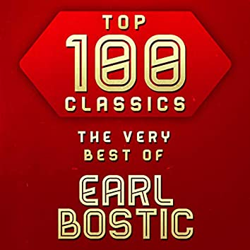 Top 100 Classics - The Very Best of Earl Bostic
