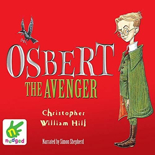 Osbert the Avenger audiobook cover art
