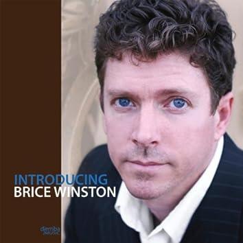 INTRODUCING BRICE WINSTON