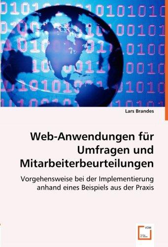 Web-Anwendungen für Umfragen und Mitarbeiterbeurteilungen: Vorgehensweise bei der Implementierung anhand eines  Beispiels aus der Praxis