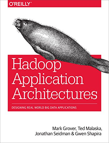 Hadoop Application Architectures