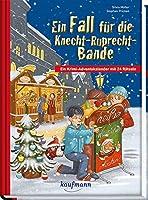 Ein Fall für die Knecht-Ruprecht-Bande: Ein Krimi-Adventskalender mit 24 Rätseln: Ein Krimi-Adventskalender mit 24 Rtseln