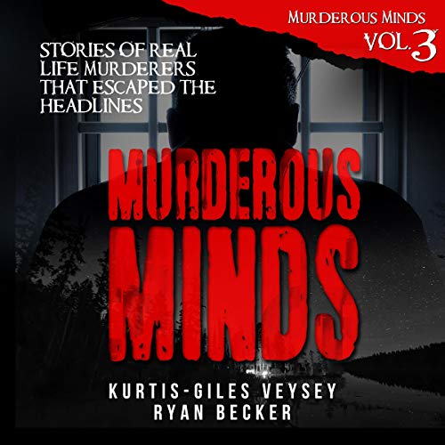 Murderous Minds, Volume 3 audiobook cover art