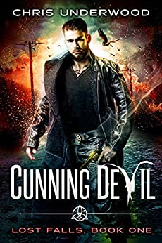 Cunning Devil (Lost Falls Book 1) by [Chris Underwood]