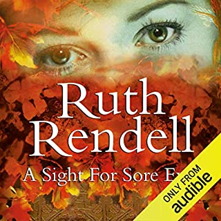 A Sight for Sore Eyes                   By:                                                                                                                                 Ruth Rendell                               Narrated by:                                                                                                                                 David Threlfall                      Length: 12 hrs and 36 mins     40 ratings     Overall 4.3