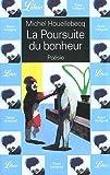 La Poursuite du bonheur - J'ai lu - 09/09/2002